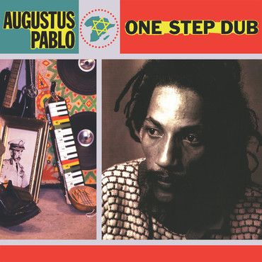 Augustus Pablo<br>One Step Dub