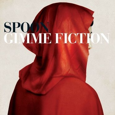 Spoon<br>Gimme Fiction