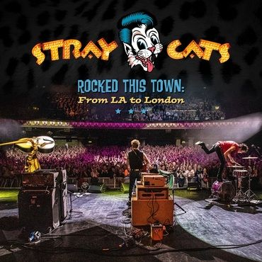 Stray Cats<br>Rocked This Town: From LA To London (Blue Vinyl)