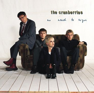 The Cranberries<br>No Need To Argue