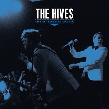 The Hives<br>Live at Third Man Records