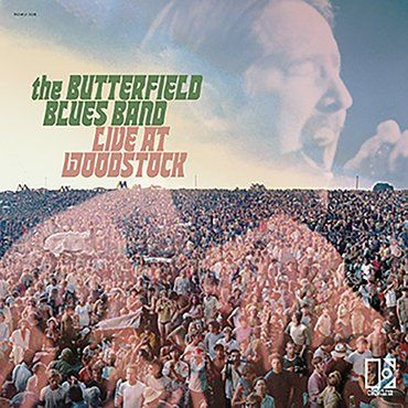 The Paul Butterfield Blues Band<br>Live at Woodstock