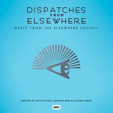 Atticus Ross<br>Dispatches From Elsewhere (Music From The Elsewhere Society)