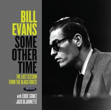 Bill Evans<br>Some Other Time: The Lost Session (RSD 2020)