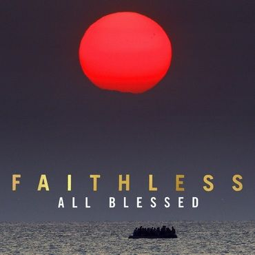 Faithless<br>All Blessed