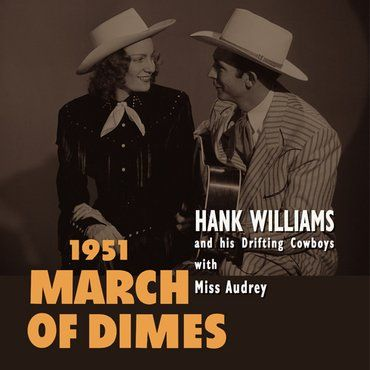 Hank Williams & His Drifting Cowboys<br>1951 March Of Dimes (RSD 2020)