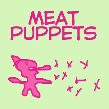 Meat Puppets<br>Meat Puppets (RSD 2020)