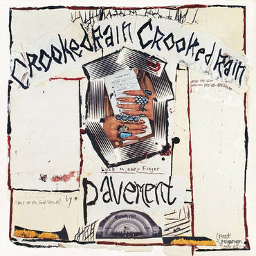Pavement<br>Crooked Rain Crooked Rain