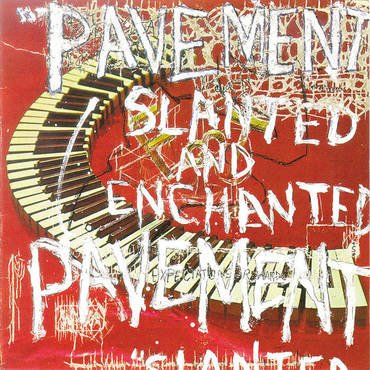 Pavement<br>Slanted and Enchanted