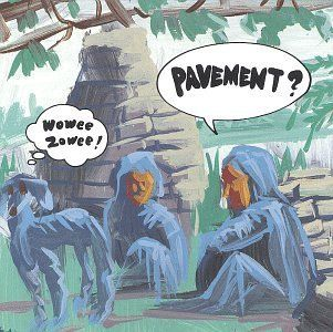 Pavement<br>Wowee Zowee