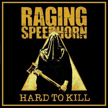 Raging Speedhorn<br>Hard To Kill (Yellow & Black Vinyl)