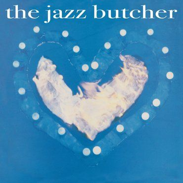 The Jazz Butcher<br>Condition Blue (RSD 2020)