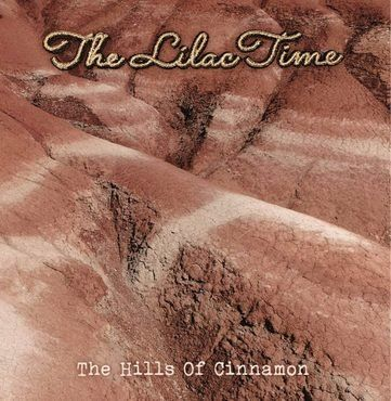The Lilac Time<br>Hills Of Cinnamon (RSD 2020)