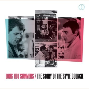The Style Council<br>Long Hot Summers: The Story Of The Style Council