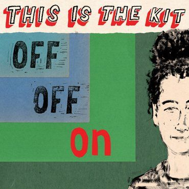 This Is The Kit<br>Off Off On (Red Vinyl)